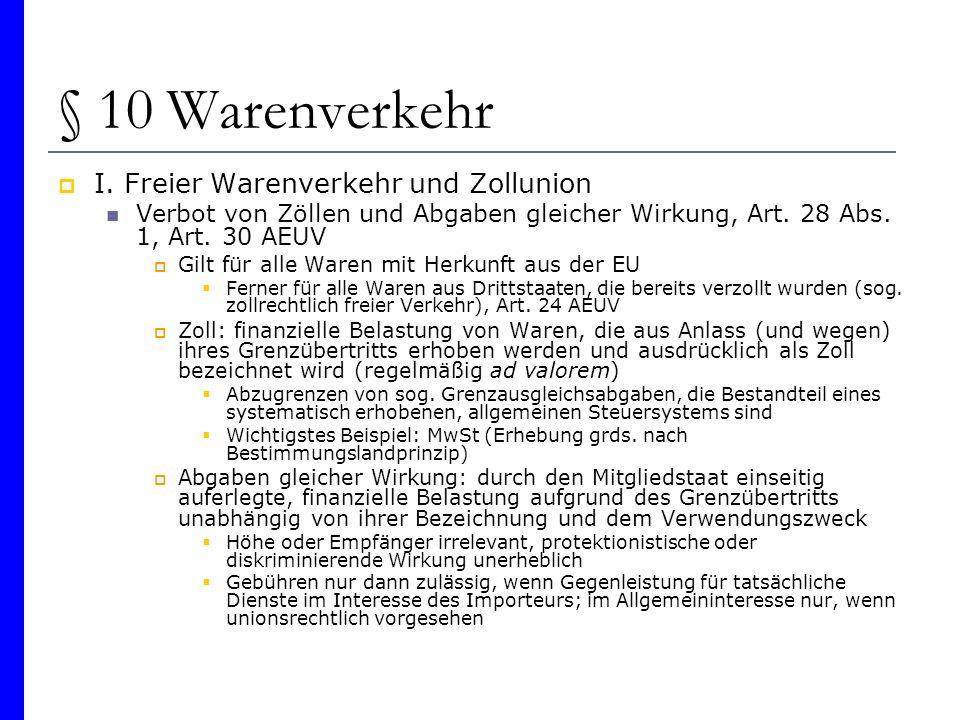 § 10 Warenverkehr I. Freier Warenverkehr und Zollunion