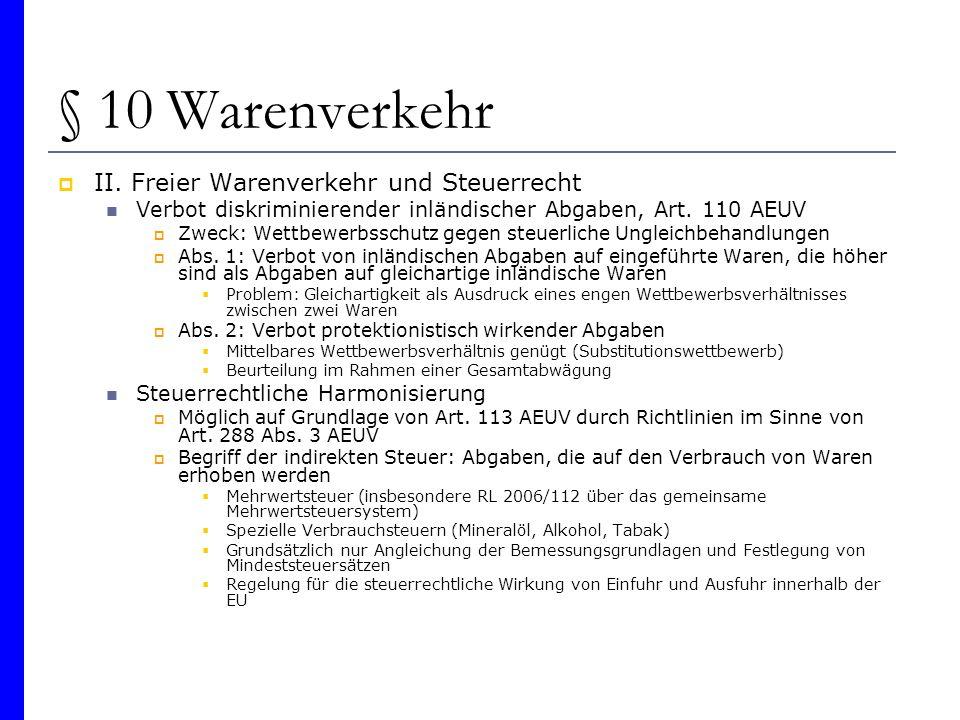 § 10 Warenverkehr II. Freier Warenverkehr und Steuerrecht