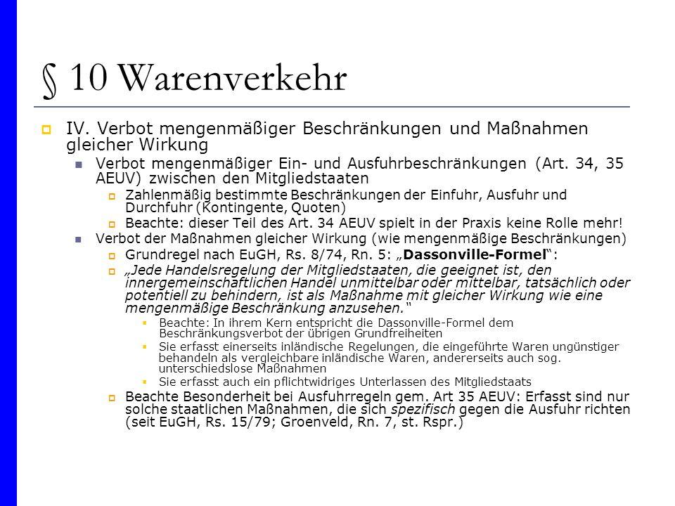 § 10 Warenverkehr IV. Verbot mengenmäßiger Beschränkungen und Maßnahmen gleicher Wirkung.