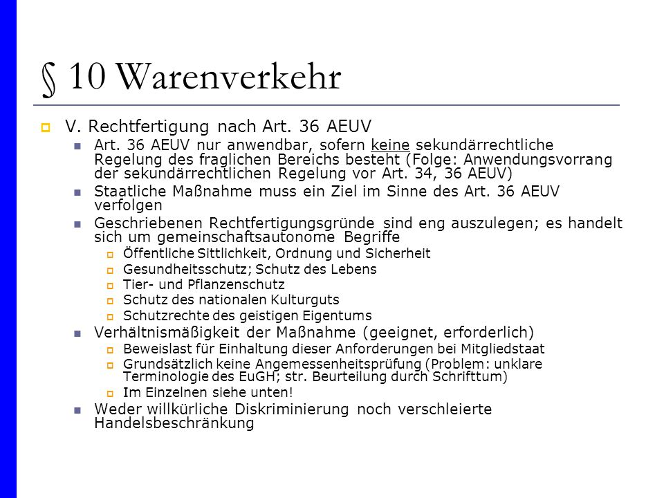§ 10 Warenverkehr V. Rechtfertigung nach Art. 36 AEUV