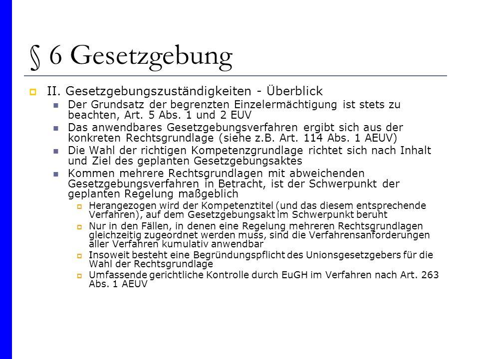§ 6 Gesetzgebung II. Gesetzgebungszuständigkeiten - Überblick