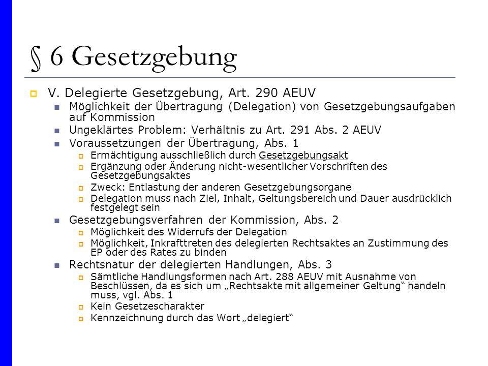 § 6 Gesetzgebung V. Delegierte Gesetzgebung, Art. 290 AEUV