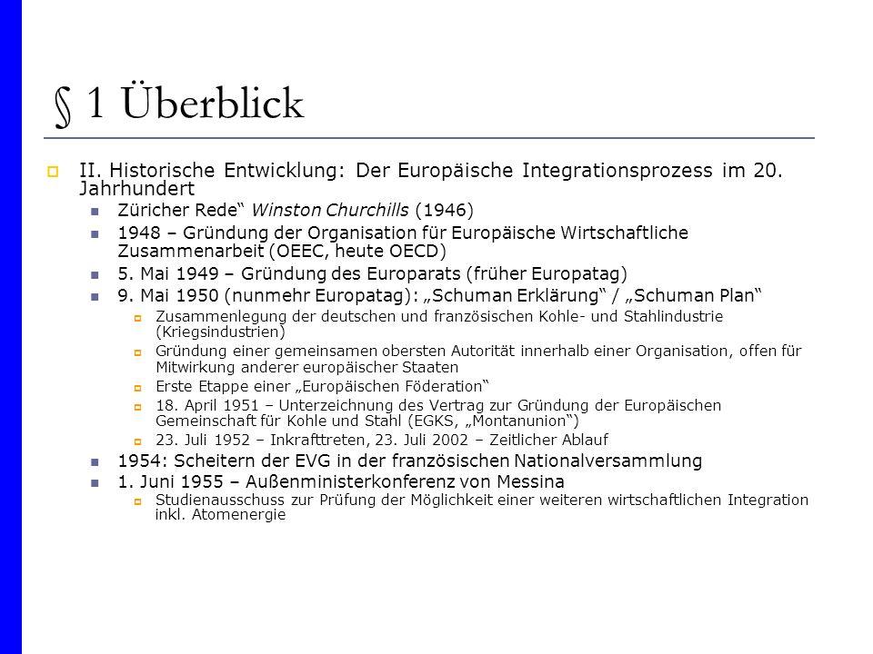 § 1 Überblick II. Historische Entwicklung: Der Europäische Integrationsprozess im 20. Jahrhundert. Züricher Rede Winston Churchills (1946)