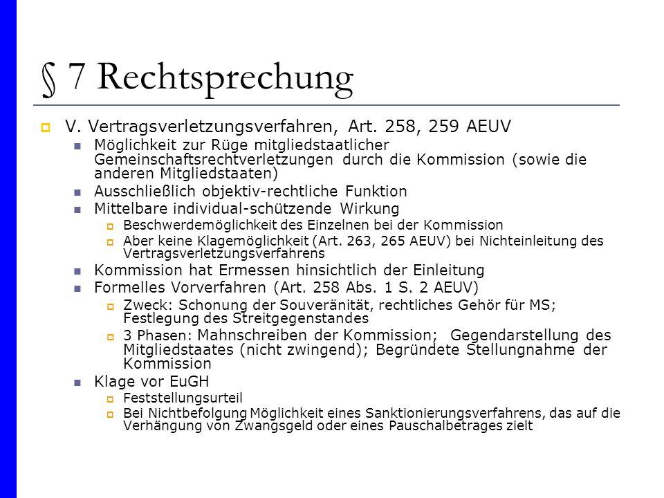 § 7 Rechtsprechung V. Vertragsverletzungsverfahren, Art. 258, 259 AEUV