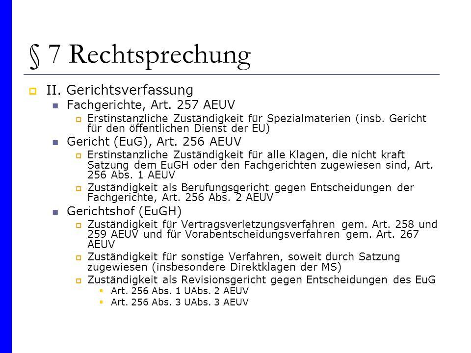 § 7 Rechtsprechung II. Gerichtsverfassung Fachgerichte, Art. 257 AEUV