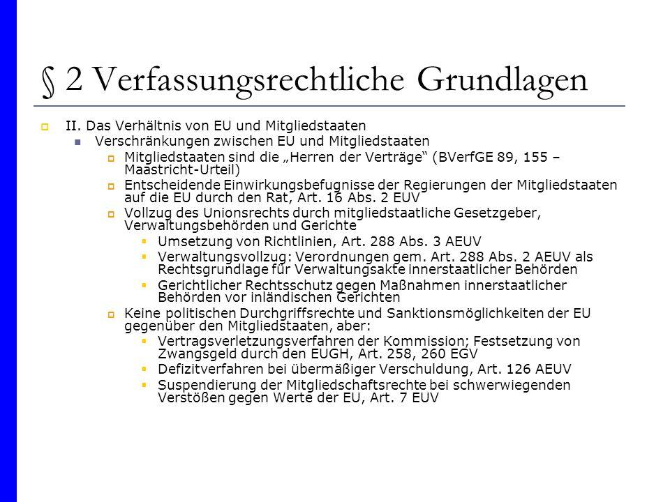 § 2 Verfassungsrechtliche Grundlagen