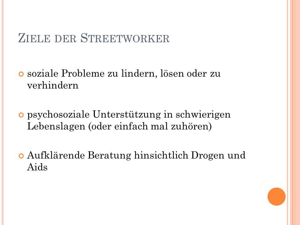 Ziele der Streetworker