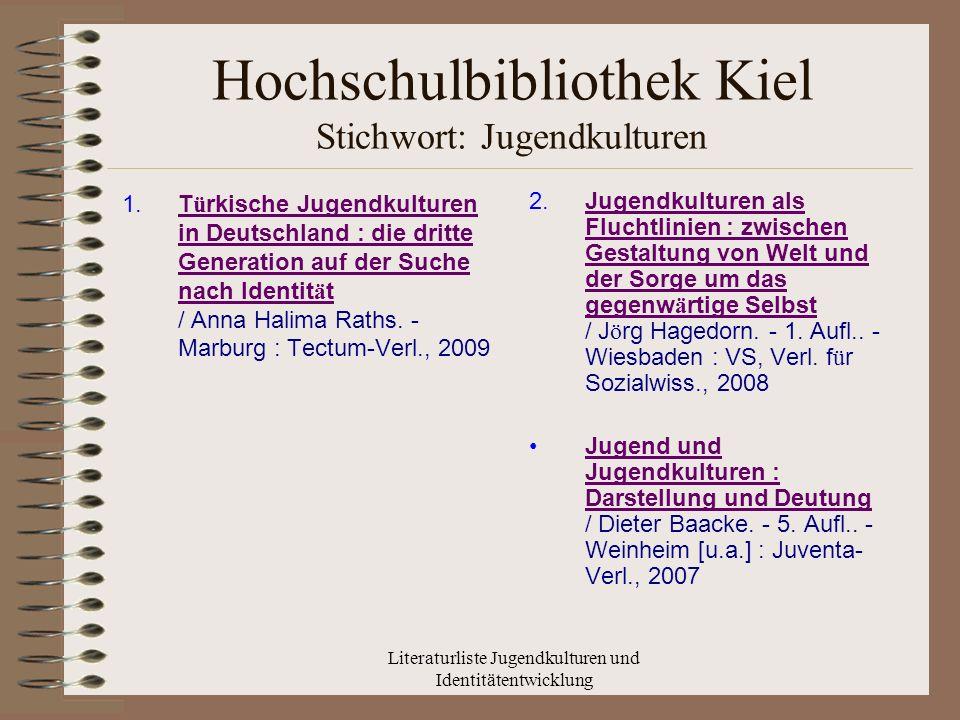 Hochschulbibliothek Kiel Stichwort: Jugendkulturen