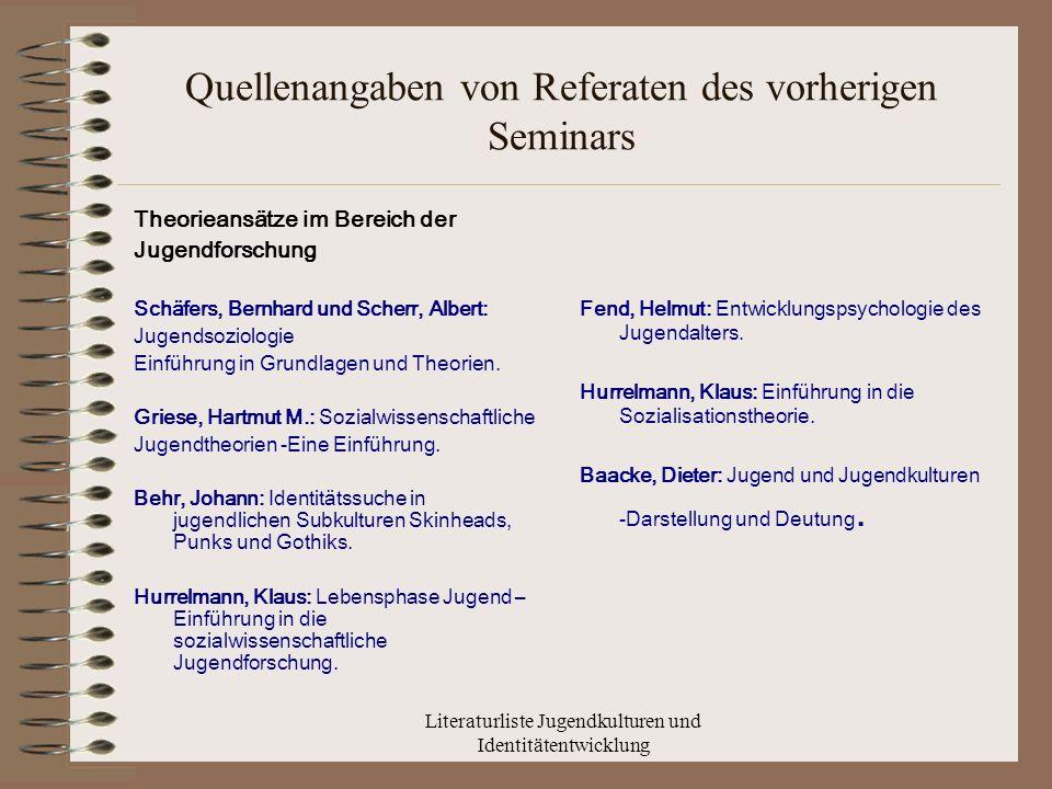 Quellenangaben von Referaten des vorherigen Seminars