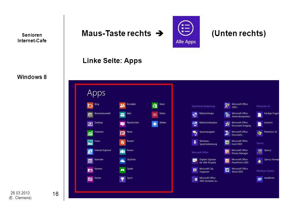 Maus-Taste rechts  (Unten rechts) Linke Seite: Apps