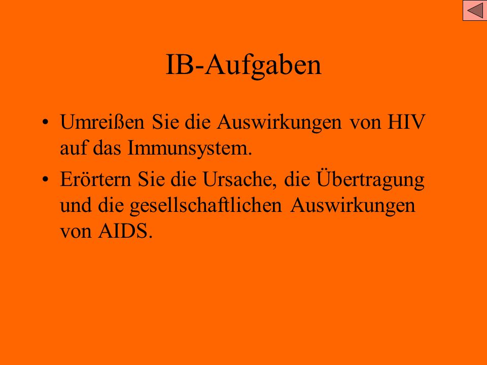 IB-Aufgaben Umreißen Sie die Auswirkungen von HIV auf das Immunsystem.