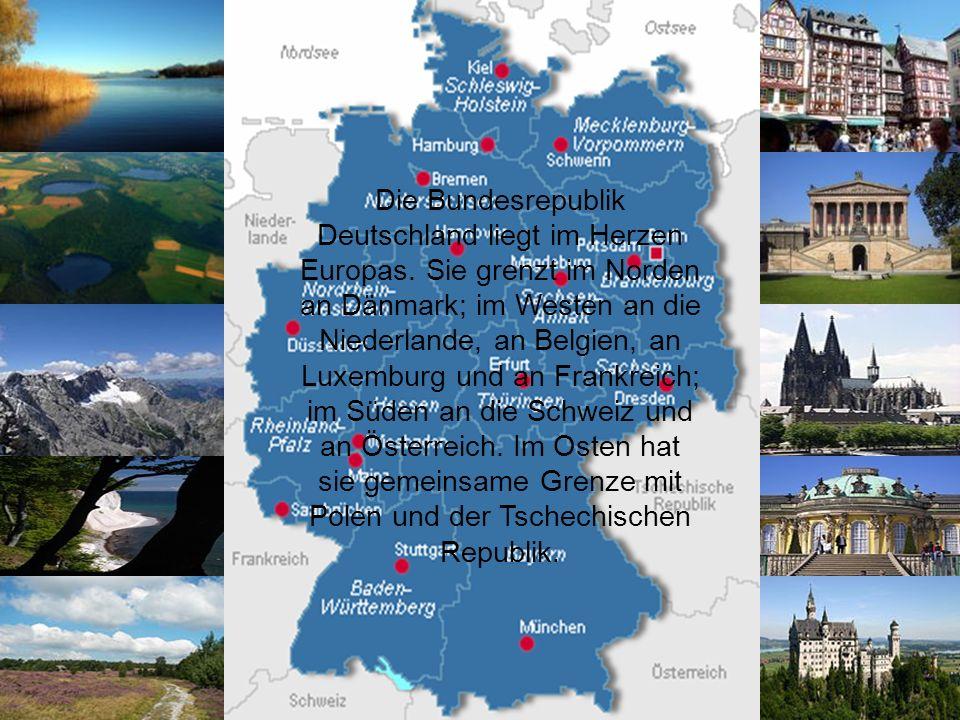 Die Bundesrepublik Deutschland liegt im Herzen Europas