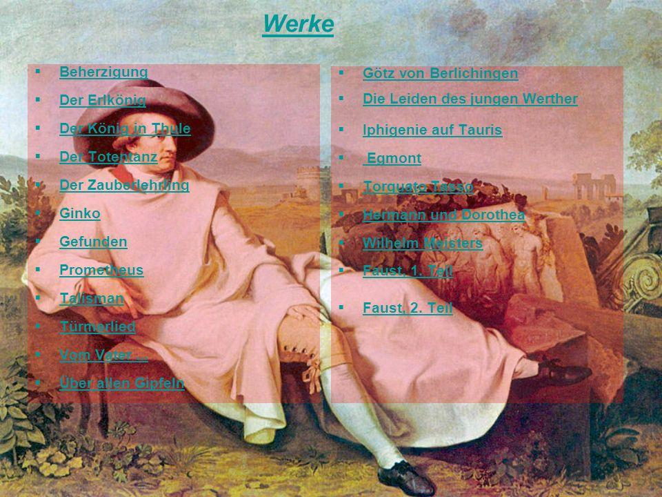 Werke Beherzigung Götz von Berlichingen Die Leiden des jungen Werther