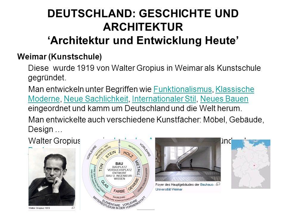 DEUTSCHLAND: GESCHICHTE UND ARCHITEKTUR 'Architektur und Entwicklung Heute'