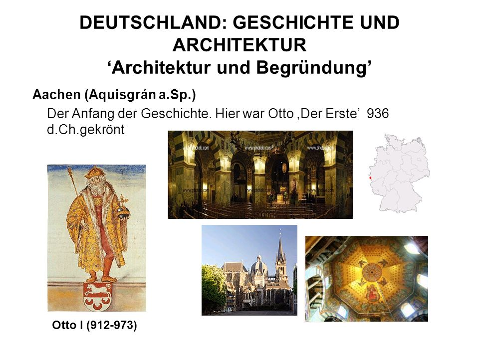 DEUTSCHLAND: GESCHICHTE UND ARCHITEKTUR 'Architektur und Begründung'