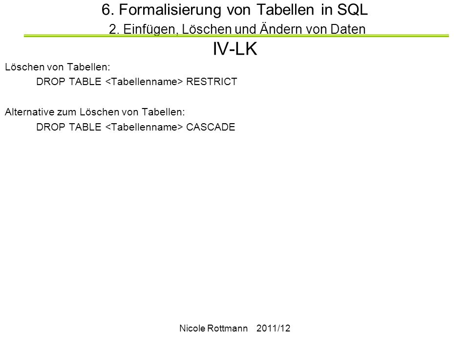 6. Formalisierung von Tabellen in SQL 2