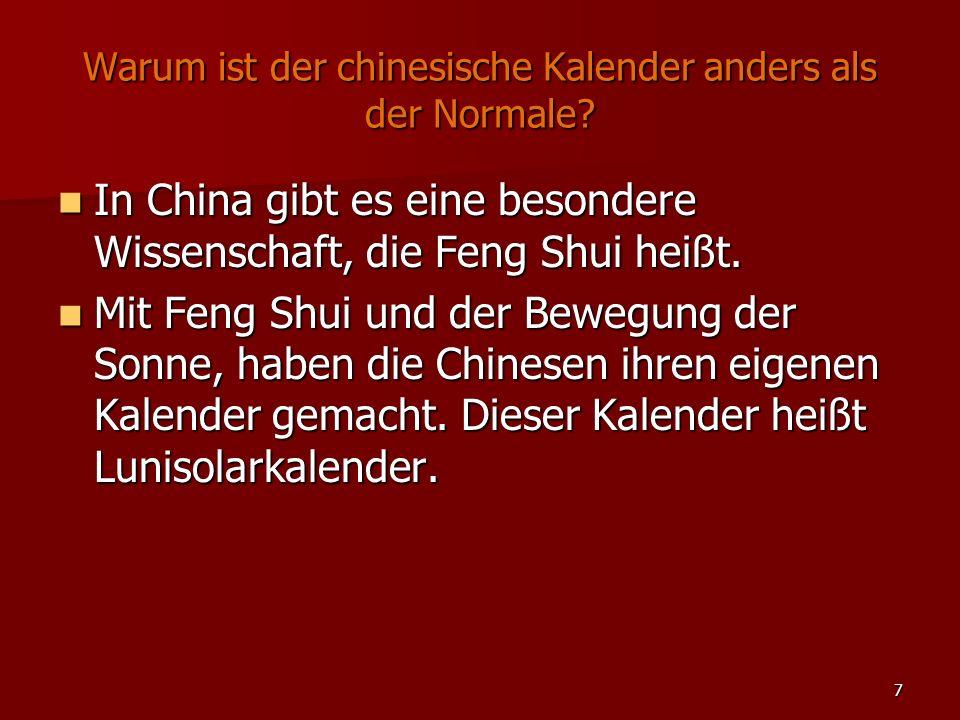 Warum ist der chinesische Kalender anders als der Normale
