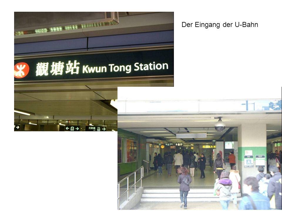 Der Eingang der U-Bahn