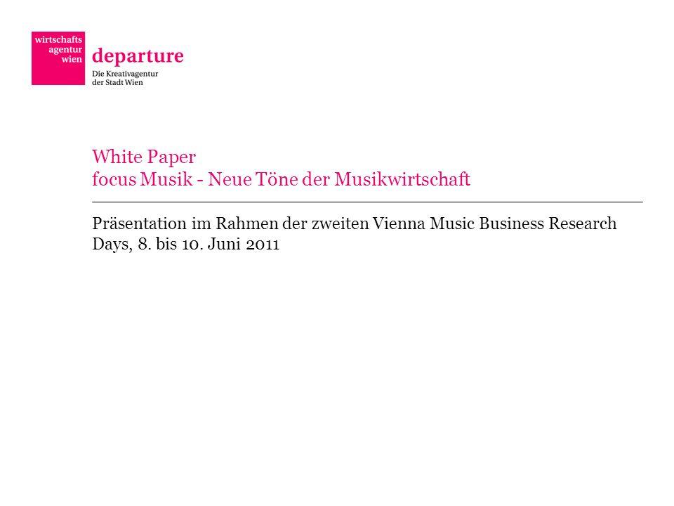 White Paper focus Musik - Neue Töne der Musikwirtschaft