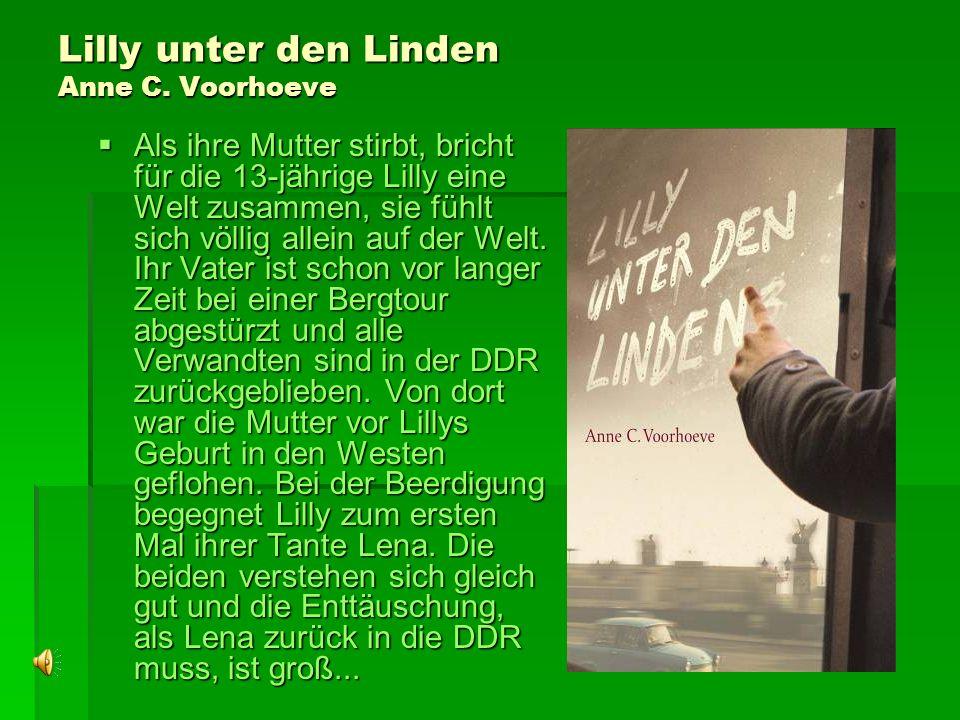 Lilly unter den Linden Anne C. Voorhoeve