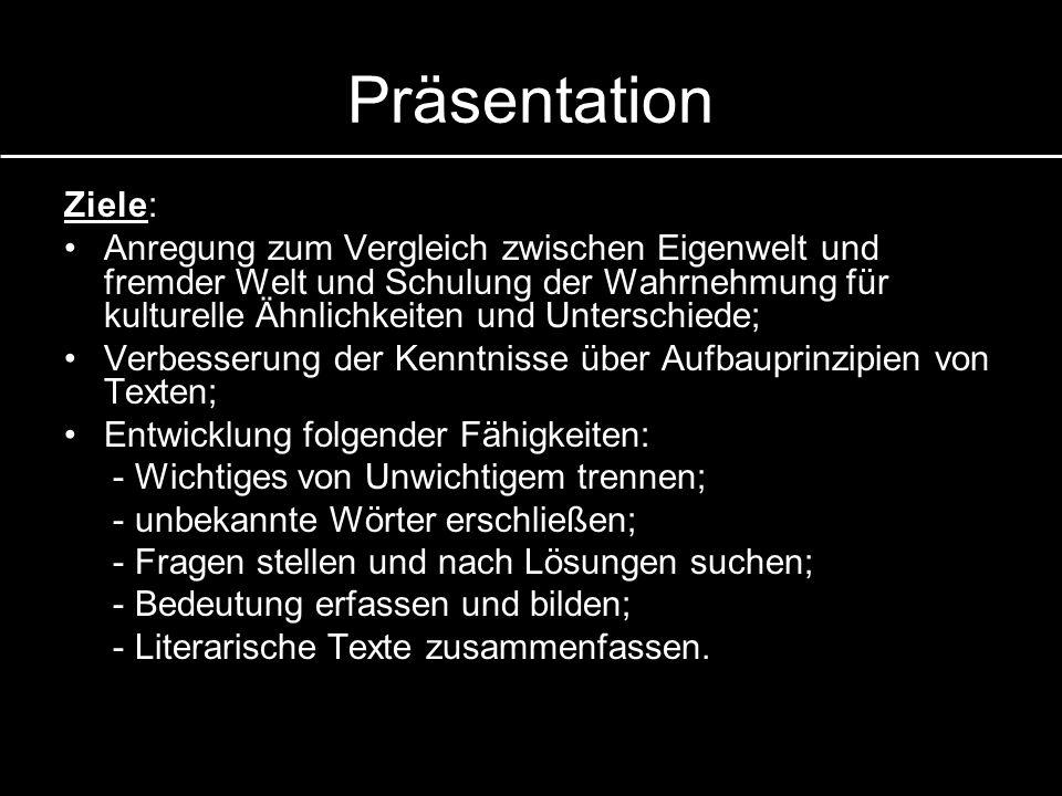 Präsentation Ziele:
