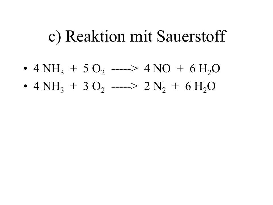 c) Reaktion mit Sauerstoff