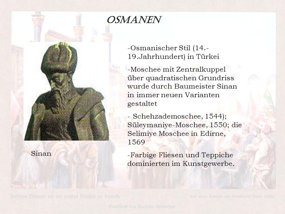 Osmanen Osmanischer Stil (14.-19.Jahrhundert) in Türkei
