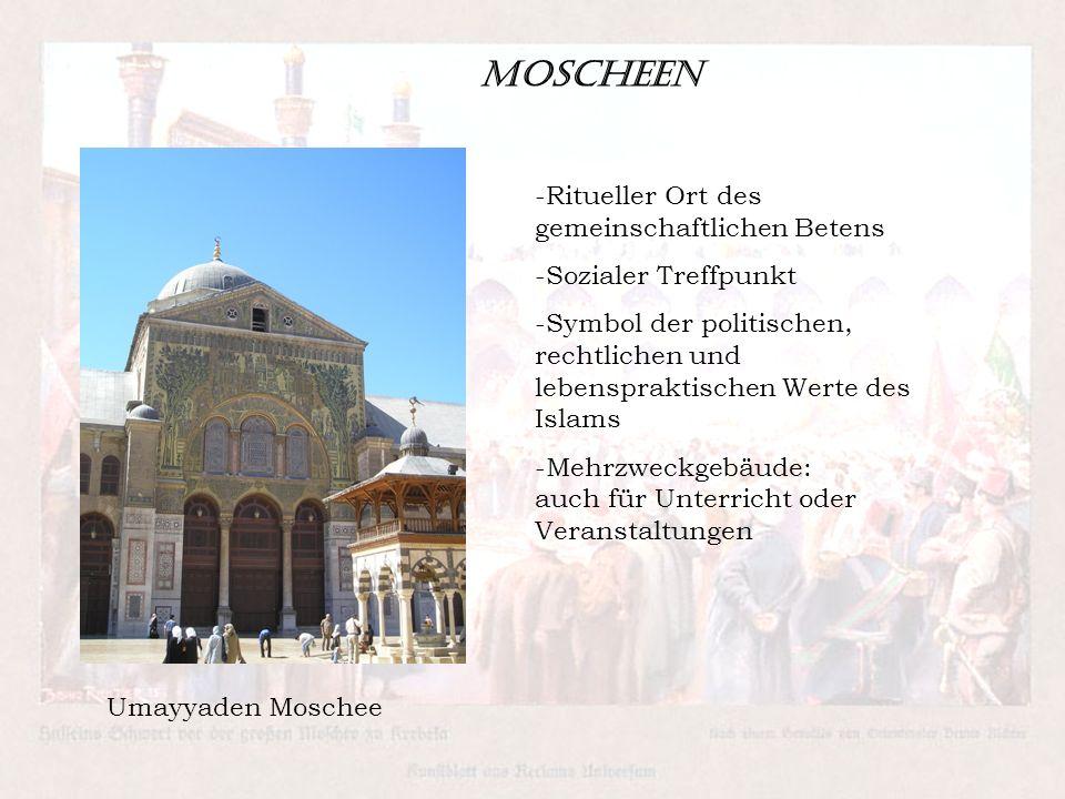 Moscheen Ritueller Ort des gemeinschaftlichen Betens