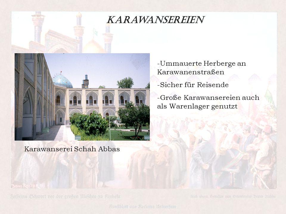 Karawansereien Ummauerte Herberge an Karawanenstraßen