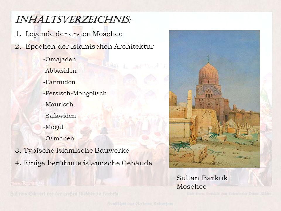 Inhaltsverzeichnis: Legende der ersten Moschee