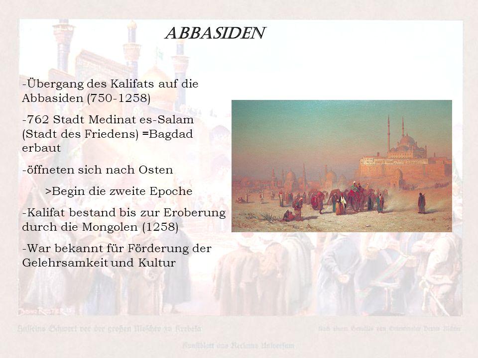 Abbasiden Übergang des Kalifats auf die Abbasiden (750-1258)
