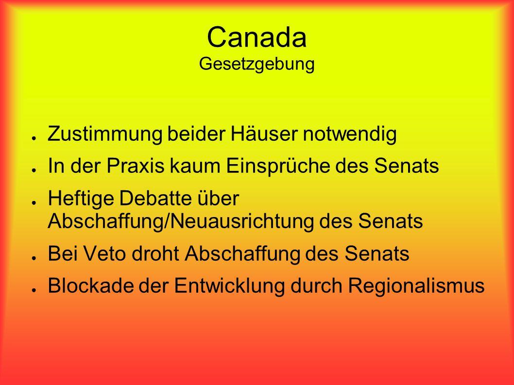 Canada Gesetzgebung Zustimmung beider Häuser notwendig