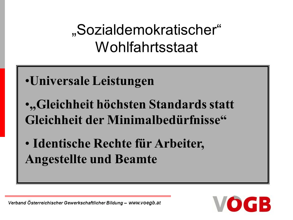"""""""Sozialdemokratischer Wohlfahrtsstaat"""