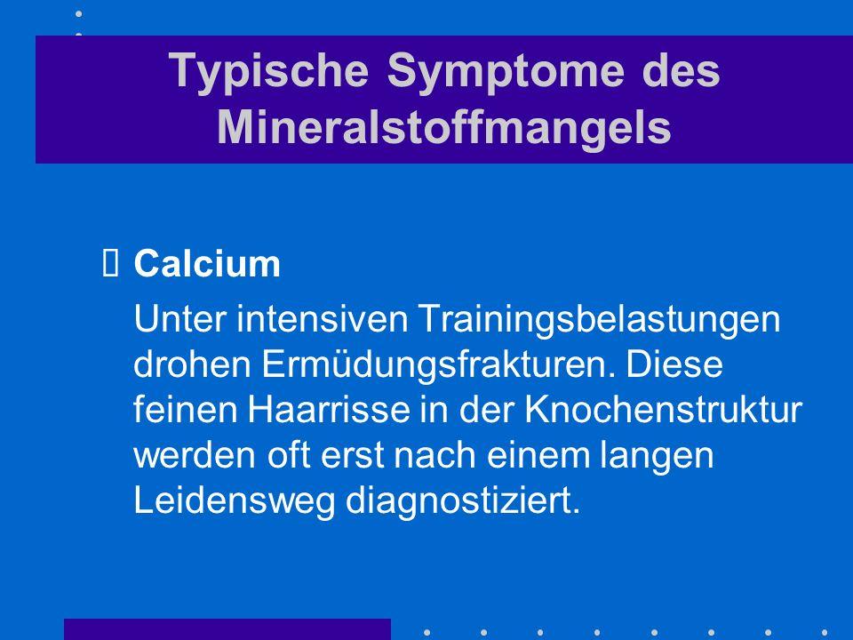 Typische Symptome des Mineralstoffmangels