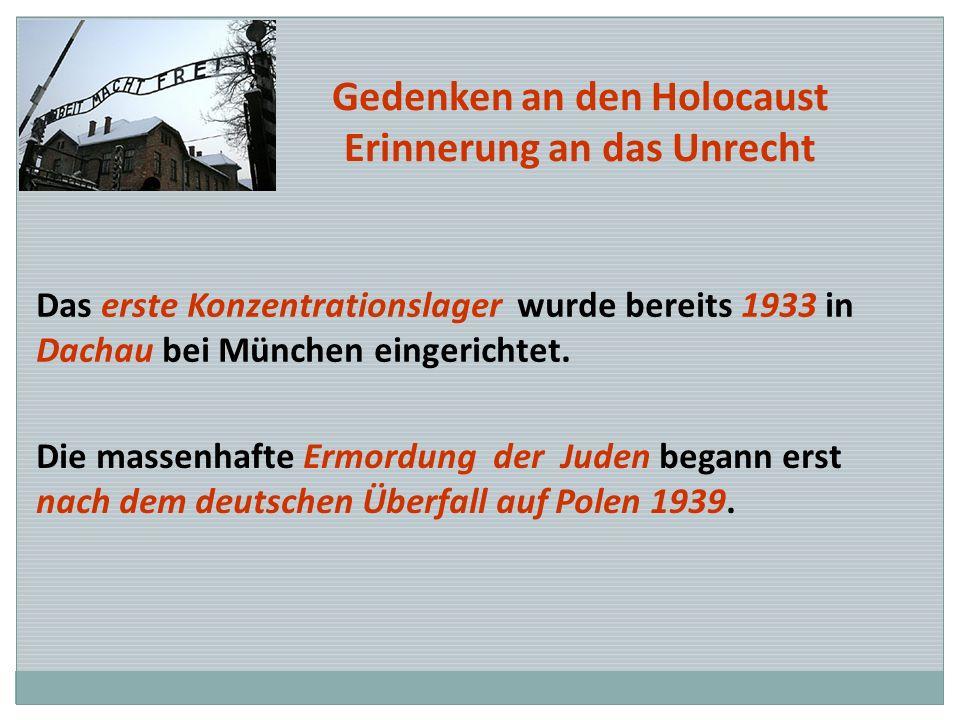 Gedenken an den Holocaust Erinnerung an das Unrecht