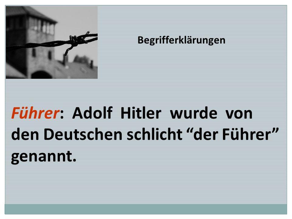 Führer: Adolf Hitler wurde von den Deutschen schlicht der Führer