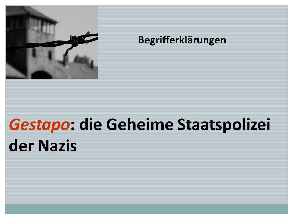 Gestapo: die Geheime Staatspolizei der Nazis