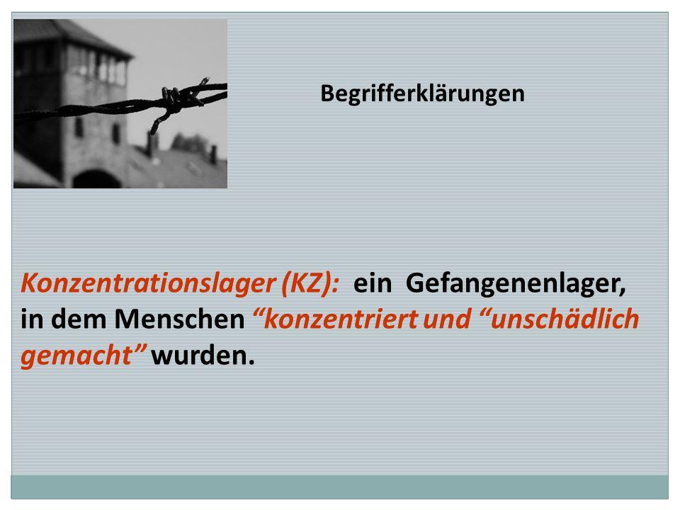 Konzentrationslager (KZ): ein Gefangenenlager,