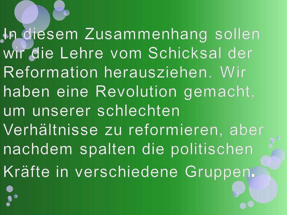 In diesem Zusammenhang sollen wir die Lehre vom Schicksal der Reformation herausziehen.