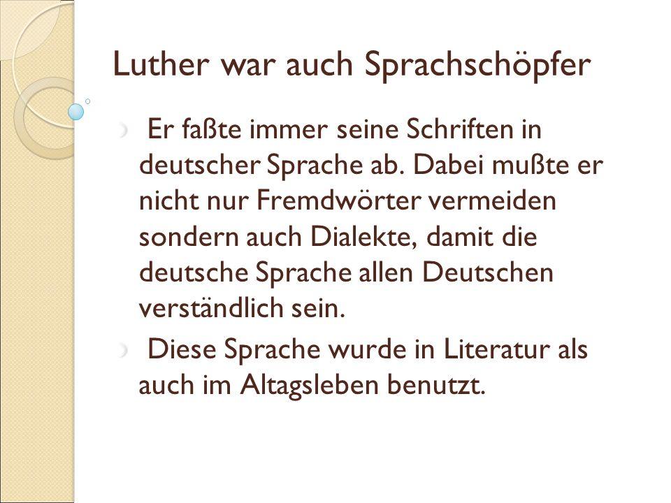 Luther war auch Sprachschöpfer