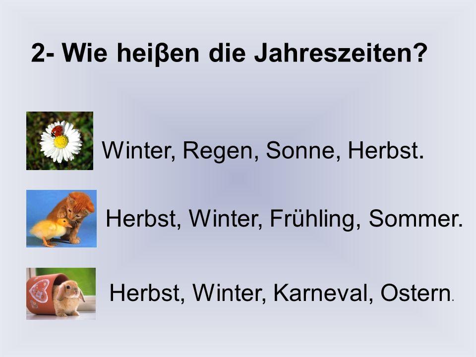 2- Wie heiβen die Jahreszeiten
