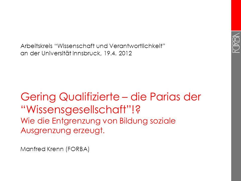 Arbeitskreis Wissenschaft und Verantwortlichkeit an der Universität Innsbruck, 19.4. 2012