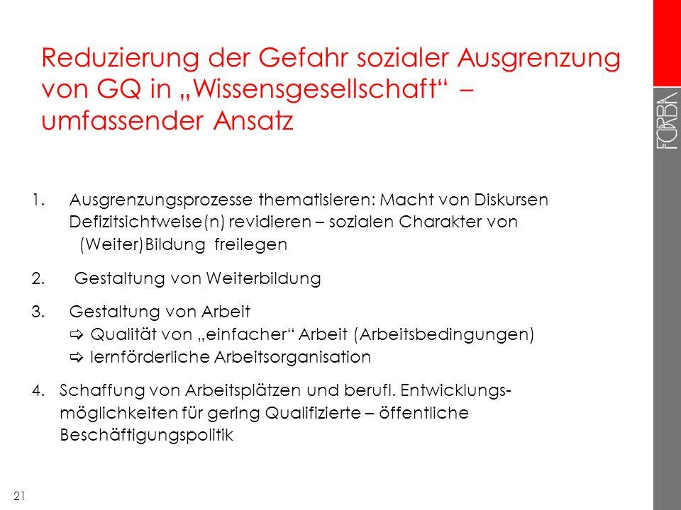 """Reduzierung der Gefahr sozialer Ausgrenzung von GQ in """"Wissensgesellschaft – umfassender Ansatz"""
