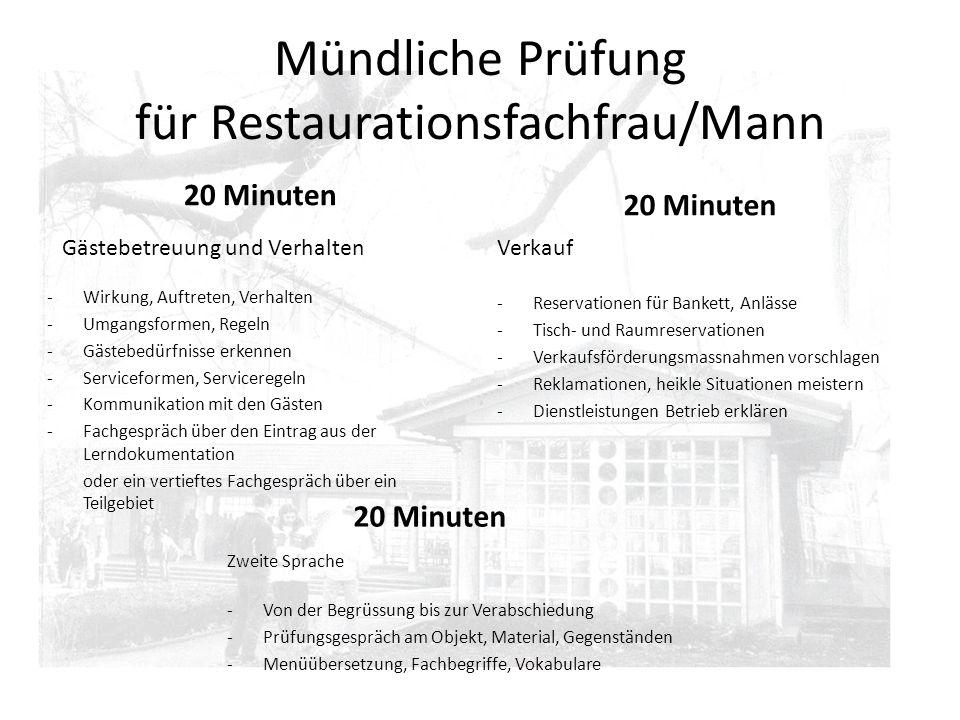 Mündliche Prüfung für Restaurationsfachfrau/Mann