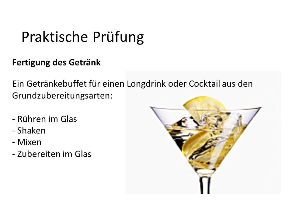 Praktische Prüfung Fertigung des Getränk