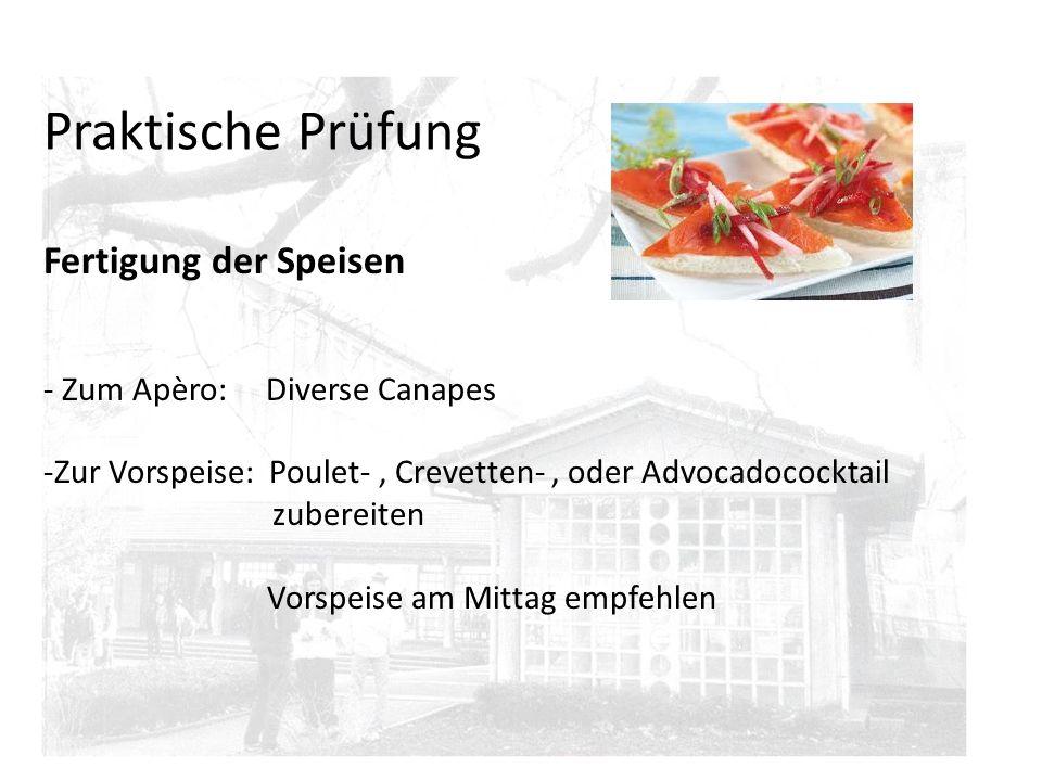 Praktische Prüfung Fertigung der Speisen Zum Apèro: Diverse Canapes