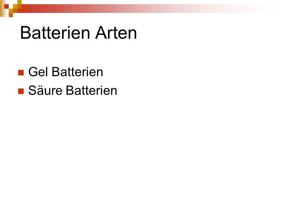 Batterien Arten Gel Batterien Säure Batterien