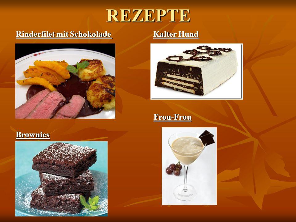 REZEPTE Rinderfilet mit Schokolade Kalter Hund Frou-Frou Brownies
