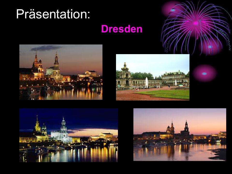 Präsentation: Dresden