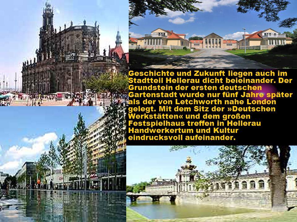 Geschichte und Zukunft liegen auch im Stadtteil Hellerau dicht beieinander.